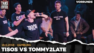 Tommy2Late vs. Tisos - Takeover Freestyle Contest | Hamburg 16.11.18 (VR 4/4)