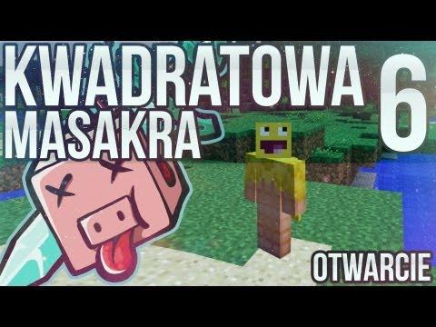 Kwadratowa Masakra 6 OTWARCIE live