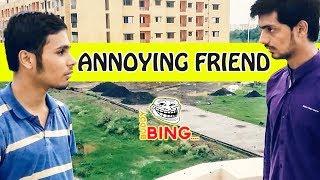 Buddy Bing | Annoying Friend