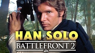 Star Wars Battlefront 2: HAN SOLO Hero Guide