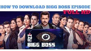 download lagu How To Download Bigg Boss Episode In Full  gratis