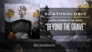 DEATHNOLOGIC - Beyond The Grave (Lyric video)