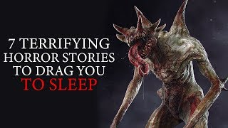 7 Terrifying Horror Stories To Drag You To Sleep