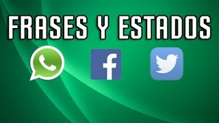 Estados Y Frases Para Whatsapp - Facebook - Twitter #15