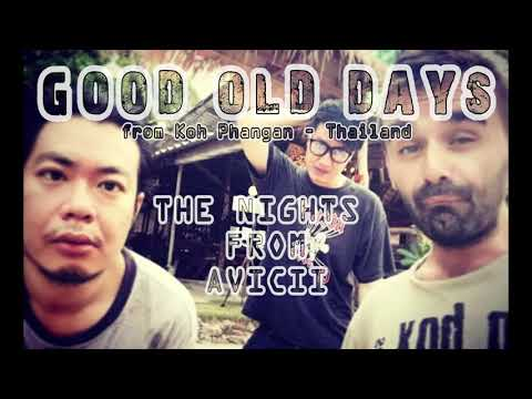 Avicii - The Nights (Punk Rock Cover by Good Old Days)