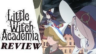 Jack Chats Episode 6: Little Witch Academia - The Enchanted Parade Review