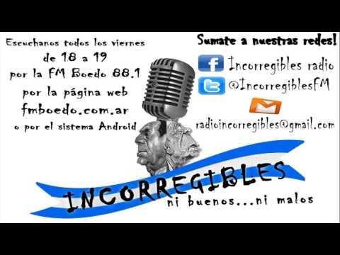Incorregibles radio - Editorial - Una responsabilidad histórica (30 de Octubre de 2015)