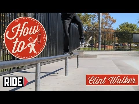 How-To Skateboarding: Frontslide Bluntslides with Clint Walker