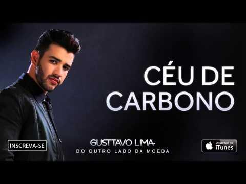 Gusttavo Lima - Céu de Carbono - (Áudio Oficial)