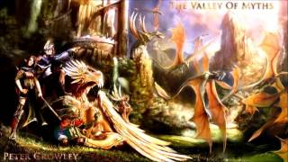 Peter Crowley - The Valley Of Myths  ~ Viking Medieval Metal ~EpicSound Music