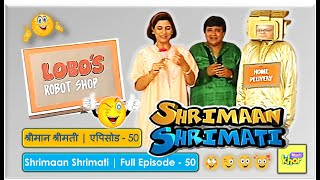 Shrimaan Shrimati - Episode 50 - Full Episode