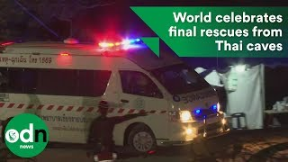 World celebrates final rescues from Thai caves