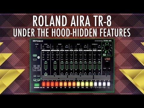 Roland Aira TR-8 Under The Hood : Hidden Features