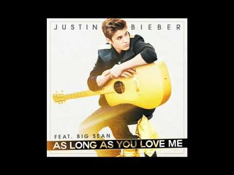 Justin Bieber - As Long As You Love Me (Audio) ft. Big Sean