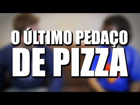 O ÚLTIMO PEDAÇO DE PIZZA