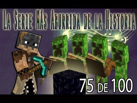 LA SERIE MAS ABURRIDA DE LA HISTORIA - Episodio 75 de 100 - NanoFarm