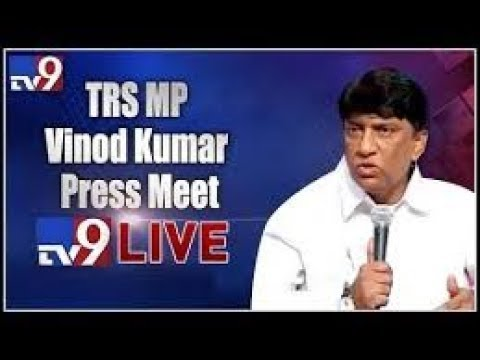 TRS MP Vinod Kumar Press Meet LIVE || Hyderabad - TV9