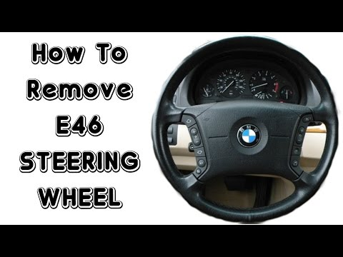 How To Remove E46 Steering Wheel