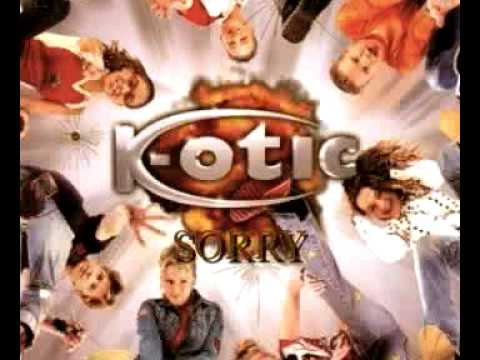 K Otic - Sorry