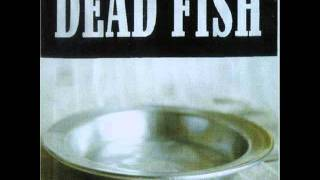 Dead fish - Sirva-se (1997) Full álbum