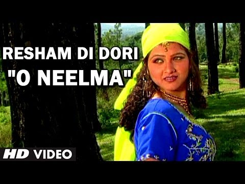 Superhit Himachali Song o Neelma By Suresh Chauhan | Resham Di Dori video