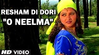 "Superhit Himachali Song ""O Neelma"" by Suresh Chauhan | Resham Di Dori"