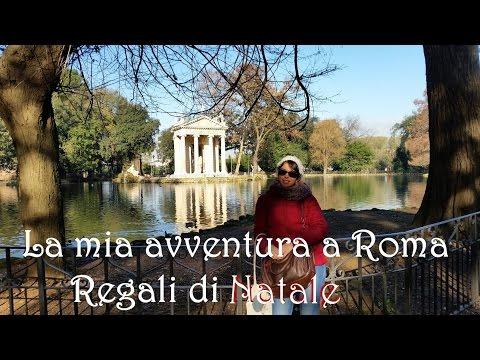 °La mia avventura a Roma+Regali di Natale°