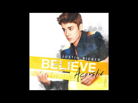 Justin Bieber Believe Acoustic Full Length HD* Music Videos