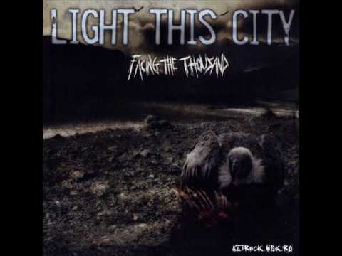 Light This City - Maddening Swarm