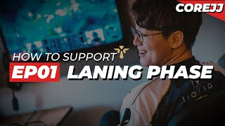 CoreJJ - How To Support Ep.01 Laning Phase | League of Legends