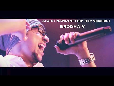 AIGIRI NANDINI [Hip Hop Version] - Brodha V LIVE in Bangalore