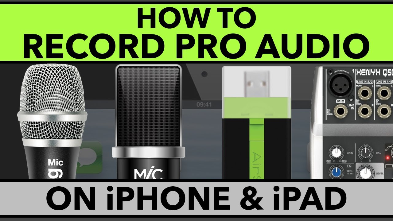 How To Record Pro Audio On IPhone And IPad Best Mics For