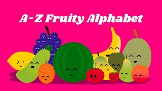Learning the fruity alphabet, fruit names from A to Z