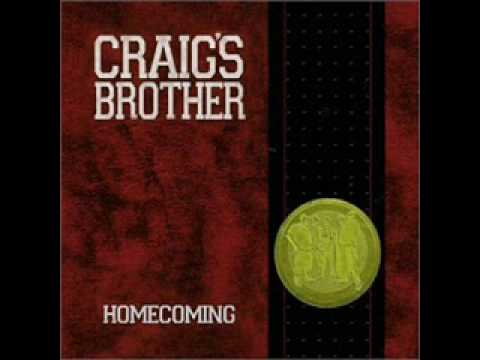 Craigs Brother - In Memory