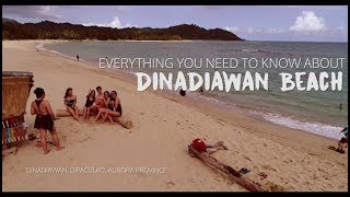 HAVE YOU SEEN THIS PARADISE? DINADIAWAN BEACH, DIPACULAO AURORA