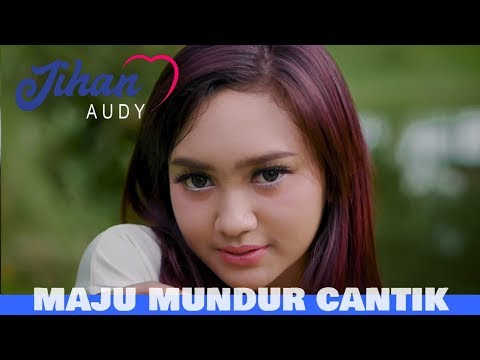 Download Jihan Audy - Maju Mundur Cantik    Mp4 baru