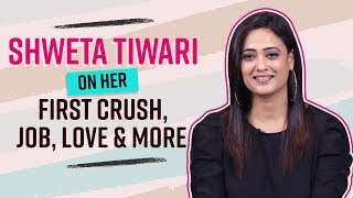 Shweta Tiwari on her onscreen kiss, reveals her first crush, love and more | Hum Tum And Them