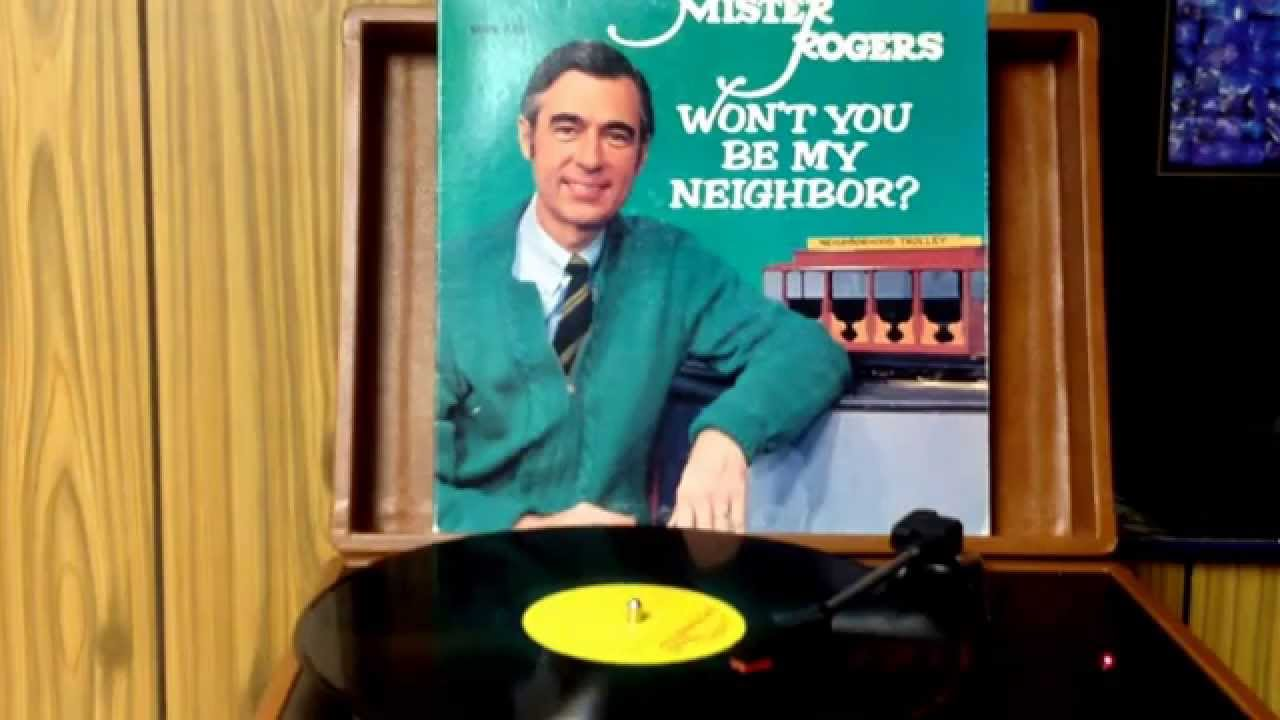 Mister Rogers Mister Rogers Won't You be my