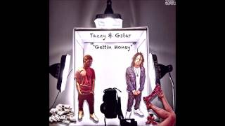 Tazzy  x Gstar - Gettin Money