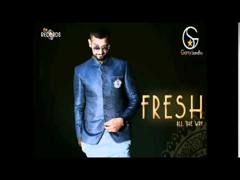 Garry Sandhu | Fresh All The Way | Promos | Full Album Coming...