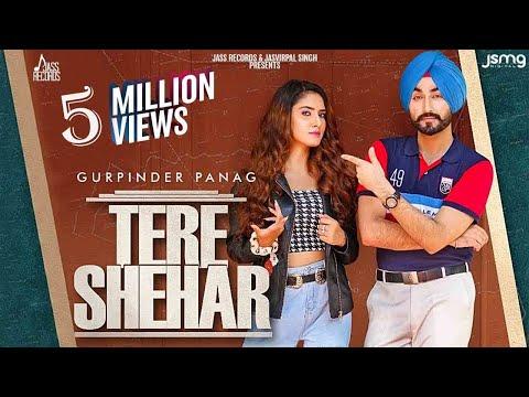 Tere Shehar | (Official Video) | Gurpinder Panag | Yeah Proof | Latest Punjabi Songs 2020