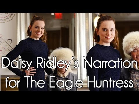Daisy Ridley's Narration for 'The Eagle Huntress' (2016) streaming vf