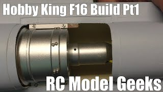 Hobbyking F16 build Pt1 RC Model Geeks