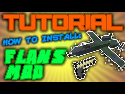TUTORIAL! How To Install Minecraft Flans Mod- 1.6.4 (Windows, 100% Working!)