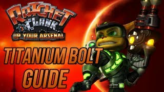 Ratchet and Clank 3: Up Your Arsenal - Titanium Bolt Guide