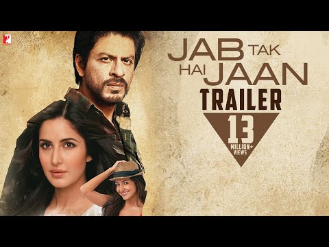 Jab Tak Hai Jaan - Trailer video