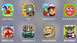 Troll Quest Sport,My Talking Tom,Temple Run 2,Red Ball 6 Run,Angry Birds 2,Subway Surfer,PvZ