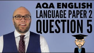 AQA English Language Paper 2 Question 5 (updated & animated)