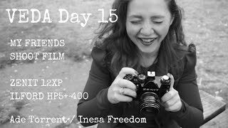 Zenit 12XP | My Friends Shoot Film | Inesa Part 2 - Veda Day 15