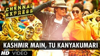 "download lagu ""kashmir Main Tu Kanyakumari"" Chennai Express Song  Shahrukh gratis"